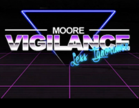 Moore Vigilance - Animation