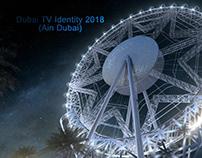 Dubai TV Identity 2018 (Ain Dubai)
