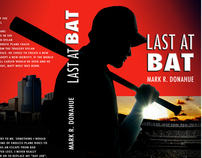 Last At Bat, Book Jacket Design & Creative Marketing