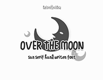 Over the moon -cute sans serif font