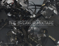 Break Up Mixtape