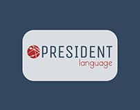 President Language