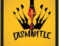 Dismantle Application Design