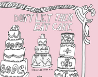 Don't Let Them Eat Cake!