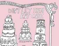 Don't Let Them Eat Cake!