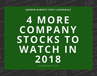 4 More Company Stocks to Watch in 2018