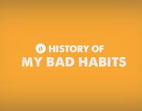 A History of My Bad Habits