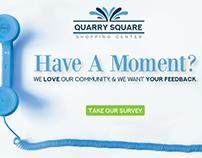 Quarry Square Survey