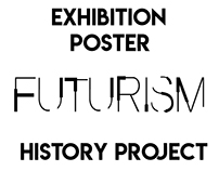 Futurism Exhibition Poster and Process