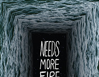 Needs More Fire: Issue Two