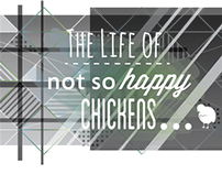 The life of not so happy Chickens
