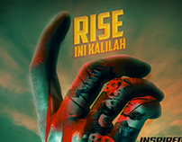 "Fanmade Poster For ""RISE Ini Kalilah"""