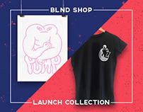 BLND SHOP - Launch Collection