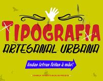 Tipografia Artesanal Urbana