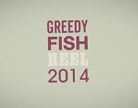 Greedy Fish Showreel 2013