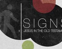 """Signs"" Sermon Series Logo"