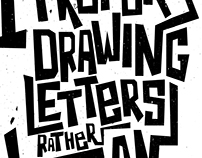 I Prefer Drawing Letters