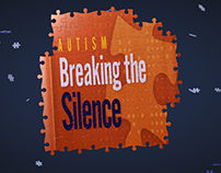 Autism: Breaking the Silence