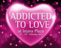 Istana Plaza | Addicted To Love