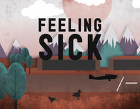 Ambulances / Feeling Sick