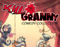 KILL THE GRANNY COMEDY COLLECTION