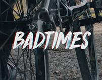 Badtimes - Spec Ad