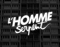 L'HOMME SERPENT