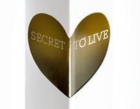Secret to Live