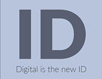 DIGITAL IS THE NEW ID