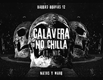 Natos y Waor | Calavera No Chilla [B. Bravas Vol. 12]