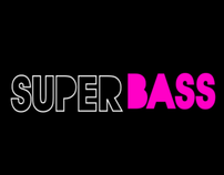 Superbass: Kinetic Typography