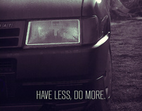 HAVE LESS, DO MORE