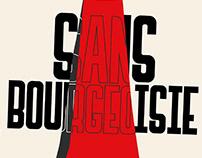 Sans Bourgeoisie - THE TYPEFACE