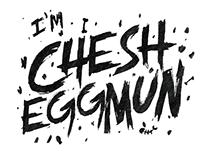 CHESH EGGMUN Script