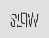 SLOW Art Direction