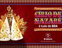 Campaign Banco Bradesco Círio de Nazaré
