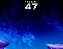 PROJECT 47