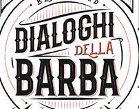 DIALOGHI DELLA BARBA - case in progress