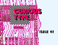 Curious Type - Issue #1 (Typography Zine)