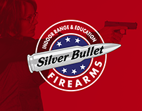 Silver Bullet Firearms - Marketing Campaign