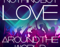 Nothing But Love Around The World
