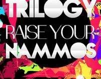 Trilogy Raise Your Nammos