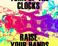Turn Up The Clocks/Raise Your Hands