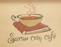 Sarau com café