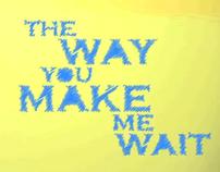 Matteo Ceci - The Way You Make Me Wait