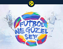 Turkcell | Football is a good thing