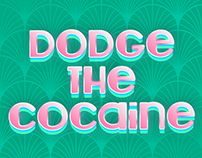 Dodge the Cocaine   Mobile Game