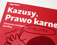 """Kazusy. Prawo karne"". Textbook for students of law"