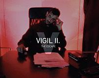 VIGIL' B (THE ESCAPE)