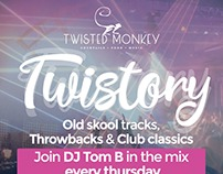 Twisted Monkey Twistory Event flyer design